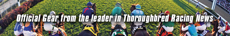 Official Gear from the Leader in Thoroughbred Racing News